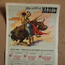 Carteles Toros: CARTEL DE TOROS DE MADRID. MAYO, 1960. SAN ISIDRO. BIENVENIDA, ANTONIO ORDÓÑEZ, CURRO ROMERO. Lote 102690319