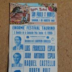 Carteles Toros: CARTEL DE TOROS DE SAN PABLO DE LOS MONTES. 1 DE AGOSTO DE 1992. LUIS FRANCISCO ESPLÁ.. Lote 102694971