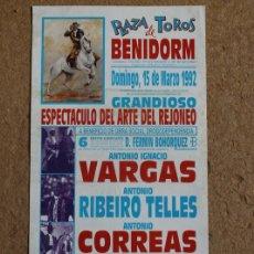 Carteles Toros: CARTEL DE TOROS DE BENIDORM. 15 DE MARZO DE 1992. ANTONIO IGNACIO VARGAS, ANTONIO RIBEIRO TELLES,. Lote 102695199