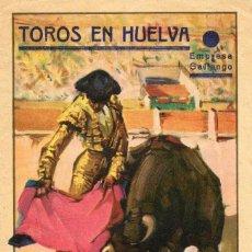 Carteles Toros: POGRAMA DE MANO TOROS EN HUELVA GRAN SEMANA COLOMBINA 28 JULIO AL 4 AGOSTO AÑO 1935. Lote 102730355