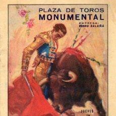 Carteles Toros: PROGRAMA DE MANO PLAZA DE TOROS MONUMENTAL GRANDIOSA CORRIDA DE TOROS SEPTIEMBRE 1950. Lote 102733923