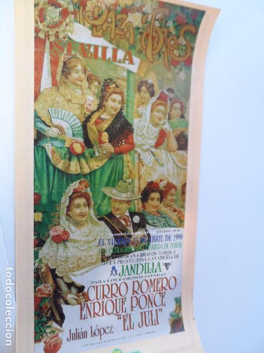 CARTEL DE TOROS EN SEVILLA ABRIL 1999 MEDIDAS 45X23 CM (Coleccionismo - Carteles Gran Formato - Carteles Toros)