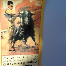 Carteles Toros: CARTEL DE TOROS EN SEVILLA ABRIL 1994 MEDIDAS 44X21 CM. Lote 102833163