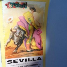 Carteles Toros: CARTEL DE TOROS EN SEVILLA ABRIL 1991 MEDIDAS 44X21 CM. Lote 102833467