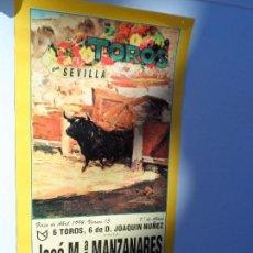 Carteles Toros: CARTEL DE TOROS EN SEVILLA ABRIL 1994 MEDIDAS 44X21 CM. Lote 102833547
