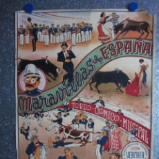 Carteles Toros: MARAVILLAS DE ESPAÑA TOREO COMICO MUSICAL. ESPECTACULOS TAURINOS EXCL. VERCHER, ALICANTE. AÑOS 40-50. Lote 102909915