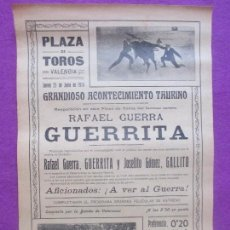 Carteles Toros: CARTEL TOROS, PLAZA VALENCIA, 1914, RAFAEL GUERRA GUERRITA, JOSELITO GOMEZ GALLITO, CT50. Lote 102985271