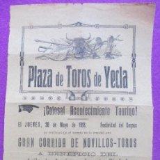 Carteles Toros: CARTEL TOROS, PLAZA YECLA, MURCIA, 1918, GABRIEL HERNANDEZ POSADERO, ANTOÑITO CALVACHE, CT53. Lote 103377527