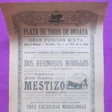 Carteles Toros: CARTEL TOROS, PLAZA ONDARA, ALICANTE, 1912, DANIEL COMPANY MESTIZO, CT59. Lote 103379103