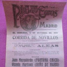 Carteles Toros: CARTEL TOROS, MADRID, 1931, FORTUNA CHICO, NIÑO DE HARO, PALMEÑO CHICO, CT77. Lote 103391371