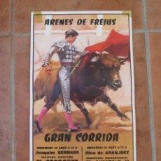 Carteles Toros: CARTEL DE TOROS-ARENES DE FREJUS FRANCIA-JOAQUIM BERNADO-EL CORDOBES-DE LA CASA.1977.. Lote 103413683