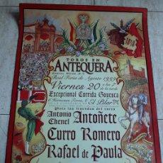 Cartazes Touros: CARTEL DE TOROS DE ANTEQUERA. 20 DE AGOSTO DE 1999. GOYESCA. ANTOÑETE, ROMERO, PAULA. Lote 103655699
