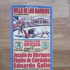 Carteles Toros: 2005-CARTEL DE TOROS DE VILLA DE LOS BARRIOS.LA MONTERA.ANIVERSARIO VILLA.JESULIN.FINITO.GALLO. Lote 105208447