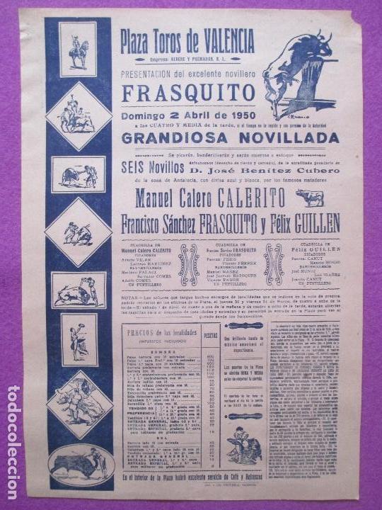 CARTEL TOROS, PLAZA VALENCIA, 1950, MANUEL CALERITO, FRASQUITO, FELIX GUILLEN, CT106 (Coleccionismo - Carteles Gran Formato - Carteles Toros)