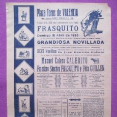Carteles Toros: CARTEL TOROS, PLAZA VALENCIA, 1950, MANUEL CALERITO, FRASQUITO, FELIX GUILLEN, CT106. Lote 106084871