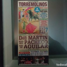 Carteles Toros: CARTEL. ORIGINAL, DE LA CORRIDA DE TOROS, EN TORREMOLINOS, EL 16 DE JUNIO 2013. Lote 107207159