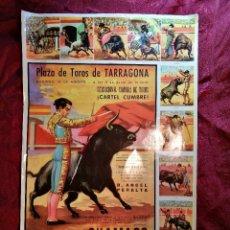 Carteles Toros: CARTEL ORIGINAL AÑOS 60 CHAMACO-EL VITI-EL CORDOBES PLAZA TOROS TARRAGONA--. Lote 107888735