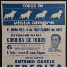 Carteles Toros: CARTEL PLAZA DE TOROS DE VISTA ALEGRE - 1970. Lote 109098919