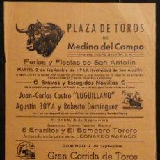Carteles Toros: CARTEL PLAZA DE TOROS DE MEDINA DEL CAMPO - 1969. Lote 119047444