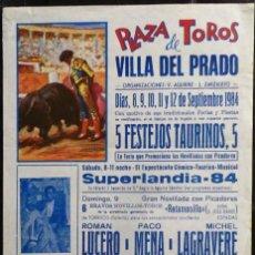 Carteles Toros: CARTEL PLAZA DE TOROS DE VILLA DEL PRADO - 1984. Lote 109101271