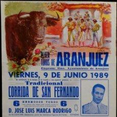 Carteles Toros: CARTEL PLAZA DE TOROS DE ARANJUEZ - 1989. Lote 109104039