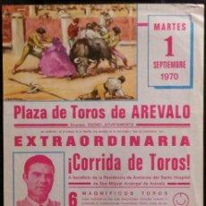 Carteles Toros: CARTEL PLAZA DE TOROS DE AREVALO - 1970. Lote 109104527