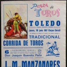 Carteles Toros: CARTEL PLAZA DE TOROS DE TOLEDO - 1987. Lote 109104907