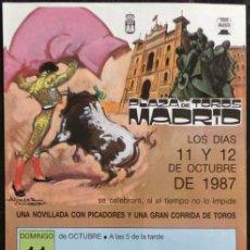 Carteles Toros: CARTEL PLAZA DE TOROS DE MADRID - 1987 . Lote 109105031