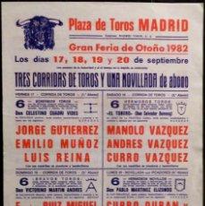 Carteles Toros: CARTEL PLAZA DE TOROS DE MADRID - 1982 - CURRO VAZQUEZ - CURRO DURAN. Lote 109105407