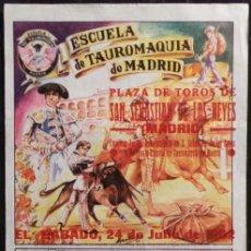 Carteles Toros: CARTEL ESCUELA OFICIAL DE TAUROMAQUIA PLAZA TOROS DE SAN SEBASTIAN DE LOS REYES - MADRID - 1982. Lote 109105595