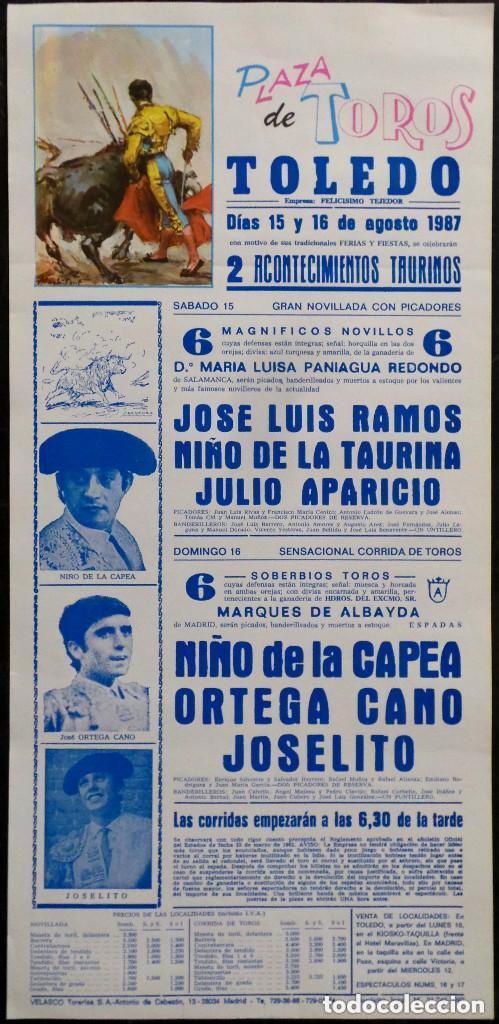 CARTEL PLAZA DE TOROS DE TOLEDO - 1987 - NIÑO DE LA CAPEA - ORTEGA CANO - JOSELITO (Coleccionismo - Carteles Gran Formato - Carteles Toros)