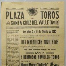 Carteles Toros: CARTEL PLAZA DE SANTA CRUZ DEL VALLE, AVILA, 1963 - EL CANDI, JOSE TORRES HERNANDEZ, EL GALLARDO. Lote 109109179