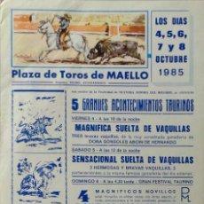Carteles Toros: CARTEL PLAZA DE TOROS DE MAELLO , 1985. Lote 109110211