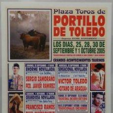 Carteles Toros: CARTEL TOROS PORTILLO DE TOLEDO - 2005 - GITANO DE ARAGUA - SERGIO ZAMORANO. Lote 109110351