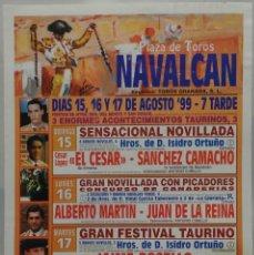 Carteles Toros: CARTEL TOROS PLAZA DE NAVALCAN 1999. Lote 109111599