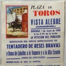 Carteles Toros: CARTEL PLAZA DE TOROS DE VISTA ALEGRE CARABANCHEL 1980. Lote 109111851