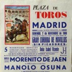 Carteles Toros: CARTEL PLAZA DE TOROS, MADRID , 1980 - MORENITO DE JAEN, MANOLO OSUNA, EL RUBIO DE LA PUEBLA. Lote 197683622