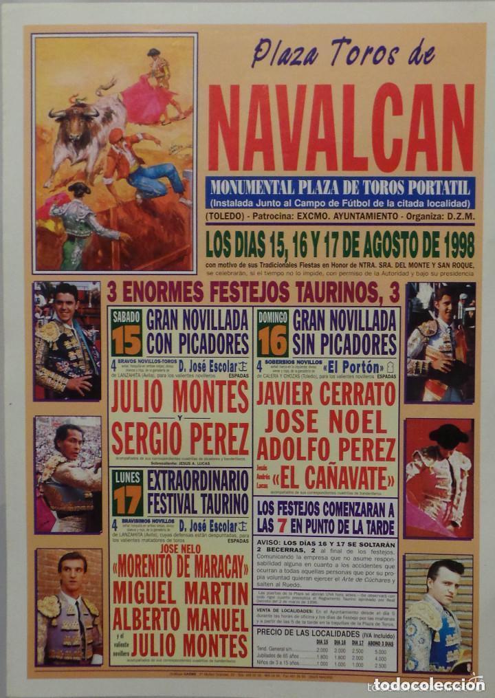 CARTEL PLAZA DE TOROS DE NAVALCAN, 1998 - JULIO MONTES, EL CAÑAVATE, MORENITO DE MARACAY (Coleccionismo - Carteles Gran Formato - Carteles Toros)