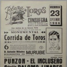 Carteles Toros: CARTEL PLAZA DE TOROS DE CONSUEGRA, 1966 - PALOMO LINARES. Lote 152157705