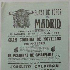 Carteles Toros: CARTEL PLAZA DE TOROS DE MADRID, 1966 - CLADERON, TORRES, PEÑAFLOR, ALARCONES, BOMBITA, SILVA. Lote 109178315