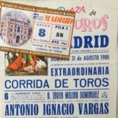 Carteles Toros: CARTEL Y ENTRADA PLAZA DE TOROS DE MADRID 1980. Lote 182870360
