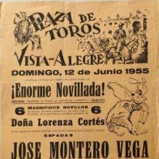 Carteles Toros: CARTEL PLAZA DE TOROS DE VISTA ALEGRE - CARABANCHEL - 1955. Lote 109180311