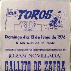 Carteles Toros: CARTEL PLAZA DE TOROS DE YELES - 1976. Lote 109180671