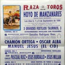 Carteles Toros: CARTEL PLAZA DE TOROS, HOYOS DEL MANZANARES, 1996 - CHAMON ORTEGA, OSCAR ALBA, MANUEL JESUS EL CID. Lote 189937215