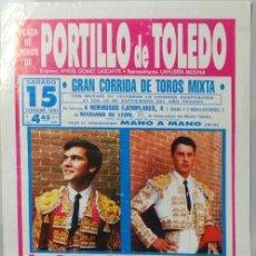 Carteles Toros: CARTEL DE TOROS PLAZA DE PORTILLO DE TOLEDO FEBRERO 1992 - CARRETERO - MIGUEL MARTIN. Lote 109205231