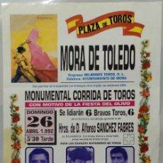 Carteles Toros: CARTEL PLAZA DE TOROS, MORA DE TOLEDO, 1992 - ORTEGA CANO, VICTOR MENDES, RAFAEL CAMINO. Lote 109205531