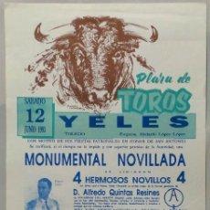 Carteles Toros: CARTEL PLAZA DE TOROS, YELES, 1993 - MIGUEL CANO, GABRIEL HERMIDA. Lote 109205587