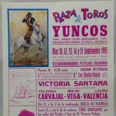 Carteles Toros: CARTEL PLAZA DE TOROS, YUNCOS 1993 - MIGUEL CANO, OSCAR ALBA, JAVIER ORTEGA, MARTIN ALONSO. Lote 109205651