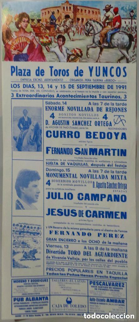 CARTEL DE TOROS PLAZA DE YUNCOS SEPTIEMBRE 1991 - CURRO BEDOYA - FERNANDO SAN MARTIN (Coleccionismo - Carteles Gran Formato - Carteles Toros)