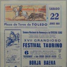 Carteles Toros: CARTEL PLAZA DE TOROS DE TOLEDO 1991 - JOSELITO VEGA - JESUS ALONSO PEREZ - EUGENIETE. Lote 117350572